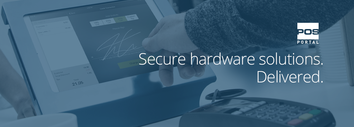 Secure Hardware Solutions Delivered by POS Portal